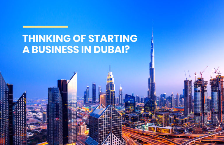 Thinking of Starting a Business in Dubai?