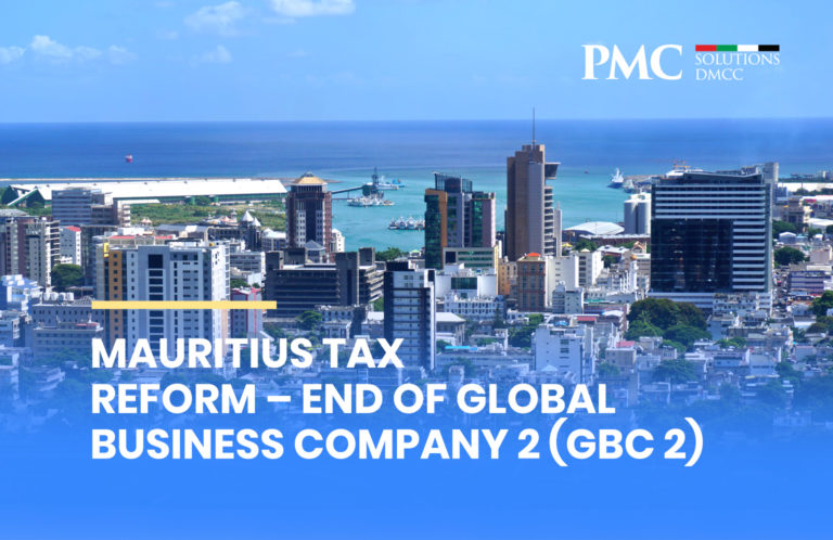 Mauritius Tax Reform – End of Global Business Company 2 (GBC 2)