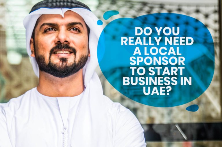 Do You Really Need a Local Sponsor to Start Business in UAE?