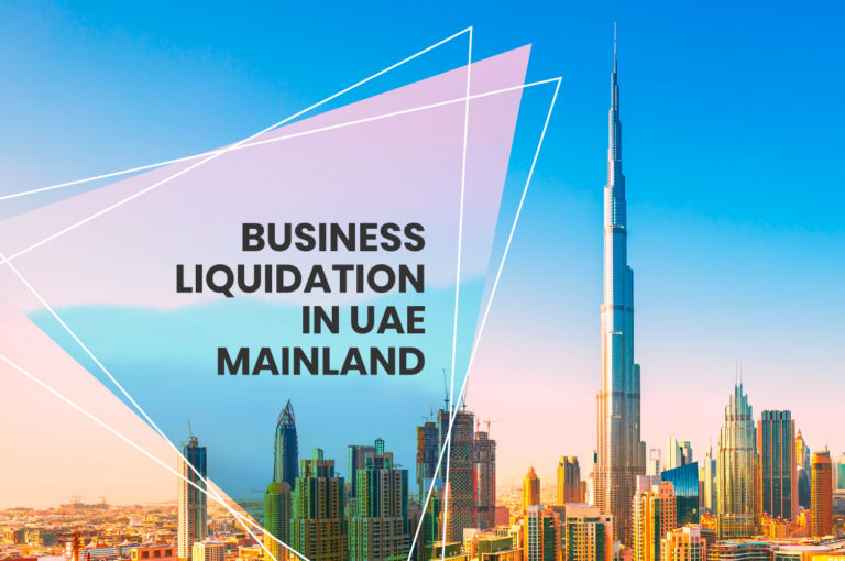 Business Liquidation in UAE Mainland
