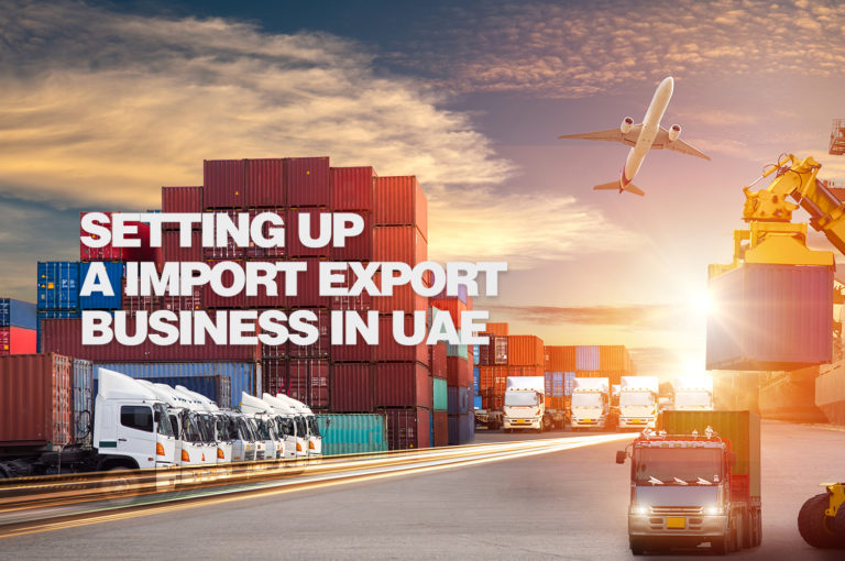 Setting up a Import Export Business in UAE