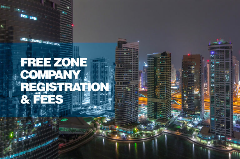 Free zone Company Registration & Fees