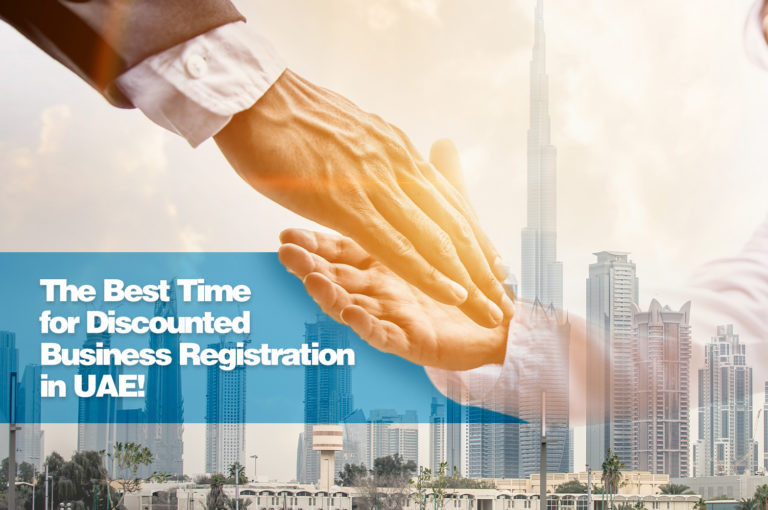 The Best Time for Discounted Business Registration in UAE!