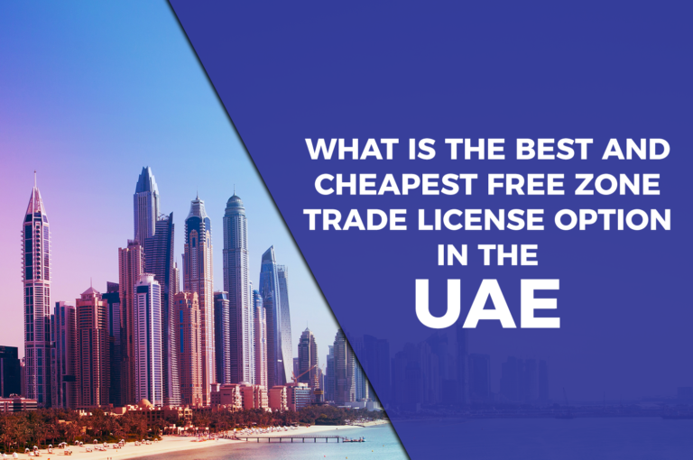 Which is the best and cheapest free zone trade license option in the UAE?